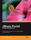 JBoss Portal Server Development by Ramanujam Rao (Paperback, 2009)
