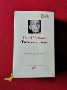 35. HENRI MICHAUX  - OEUVRES COMPLETES 1 - LA PLEIADE - EO 1998