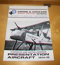 CROSS & COCKADE GREAT BRITAIN JOURNAL VOL 14 No.2 1983 PRESENTATION AIRCRAFT