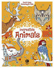 Cool Calm Colouring for Kids: Incredible Animals by Carlton Books Ltd (Paperback, 2016)