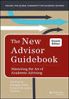 The New Advisor Guidebook: Mastering the Art of Academic Advising by Franklin Yoder, Jennifer E. Joslin, Pat Folsom (Hardback, 2015)