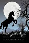 Midnight Magic: Be Careful What You Wish For! by Nancy Di Fabbio (Hardback, 2011)