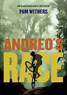 Andreo's Race by Pam Withers (Paperback, 2015)
