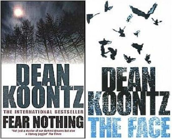 DEAN KOONTZ __ 2 BOOK SET __ FEAR NOTHING / THE FACE __ BRAND NEW __ FREEPOST UK