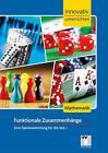 Innovativ Unterrichten - Spiele zu funktionalen Zusammenhängen. Mathematik Sekudarstufe I von Christian Schindler, Günther Weber, Ralf Hofmann und Kathrin Baumann (2016, Taschenbuch)