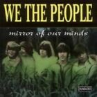 Mirror of Our Minds by We the People (Rock) (CD, May-1998, 2 Discs, Sundazed)