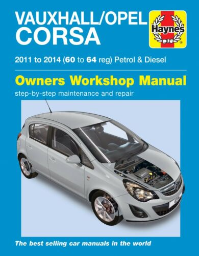 MANUALE Haynes 6335 Vauxhall Opel Corsa 1.0 1.2 1.4 Benzina /& 1.3 DIESEL 2011-2014