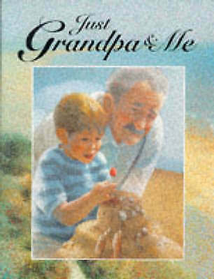 Cockcroft, Jason, Grindley, Sally, Just Grandpa and Me, Very Good Book