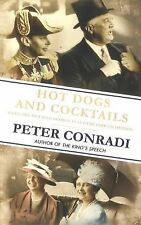 Hot Dogs and Cocktails: When FDR Met King George VI at Hyde Park on Hu-ExLibrary