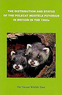 Distribution and Status of the Polecat Mustela [Illegible] in Britain -ExLibrary