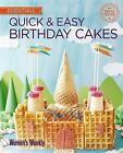 Quick & Easy Birthday Cakes by Australian Consolidated Press UK (Paperback, 2015)