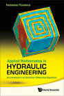 Applied Mathematics in Hydraulic Engineering: An Introduction to Nonlinear Differential Equations by Kazumasa Mizumura (Hardback, 2011)