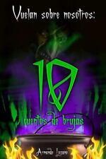 Vuelan Sobre Nosotros : Cuentos de Brujas by Armando Lozano (2014, Paperback)