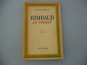RIMBAUD-LE-VOYANT-ROLLAND-DE-BENEVILLE
