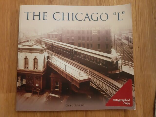 """The Chicago """"L"""" by Greg Borzo signed copy"""