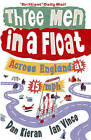 Three Men in a Float: Across England at 15 Mph by Ian Vince, Dan Kieran (Paperback, 2009)