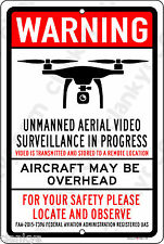 """FAA Registered Unmanned Video Surveillance 12"""" x 18"""" Aluminum Sign Made in USA"""