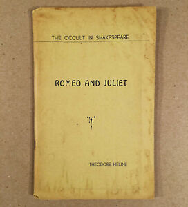 1936 New Age Press ROMEO AND JULIET: THE OCCULT IN SHAKESPEARE, Theodore Heline