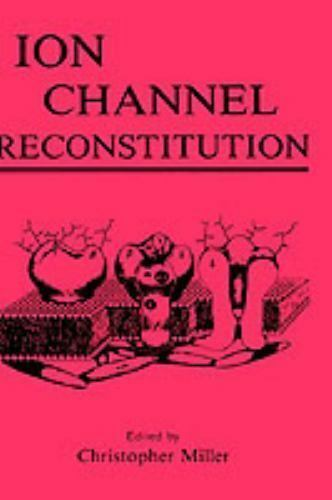 Ion Channel Reconstitution, , Good Book