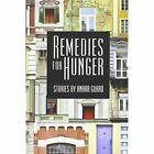 Remedies for Hunger by Anara Guard (Paperback / softback, 2014)