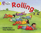Collins Big Cat: Rolling: Yellow/ Band 3 by Gareth Owen (Paperback, 2012)