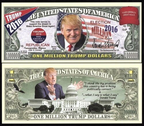 2016 ELECTION DONALD TRUMP ONE MILLION TRUMP DOLLARS UNC NOVELTY MONEY NOTE