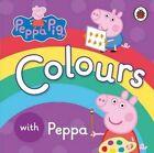 Peppa Pig: Colours by Penguin Books Ltd (Board book, 2015)