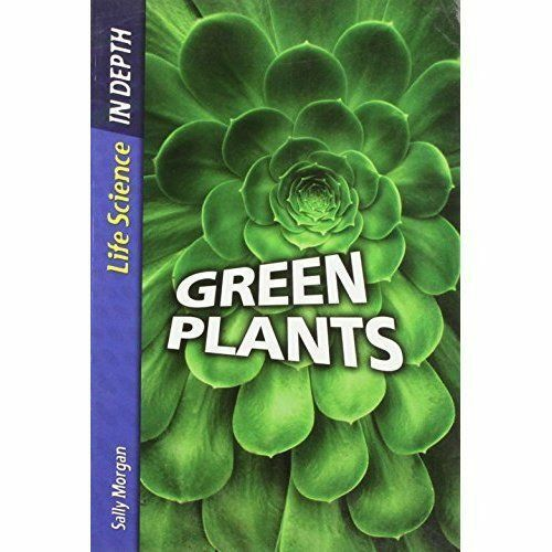 1 of 1 - Green Plants  (Life Science: In Depth) *New*