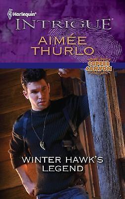 Winter Hawk's Legend (Harlequin Intrigue Series)
