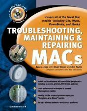 Troubleshooting, Maintaining, and Repairing Macs Ryan J. Faas, Stuart M. Brown,