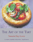 The Art of the Tart by Tamasin Day-Lewis (Hardback, 2003)