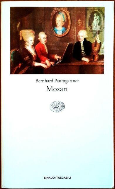 Bernhard Paumgartner, Mozart, Ed. Einaudi, 2004