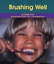 Brushing Well (Dental Health)