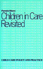 Children in Care Revisited by Pamela Mann (Paperback, 1984)