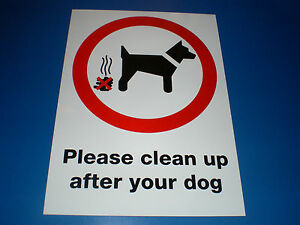 PLEASE-CLEAN-UP-AFTER-YOUR-DOG-A4-297-x-210-plastic-sign-FREE-POST-no-fouling