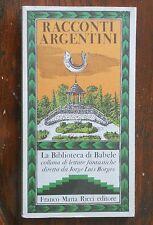 RACCONTI ARGENTINI la biblioteca di Babele FMR 1981 Franco Maria Ricci Borges
