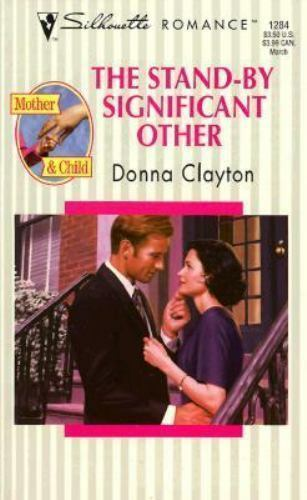 The Stand-By Significant Other by Donna Clayton
