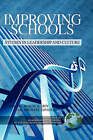Improving Schools: Studies in Leadership and Culture by Information Age Publishing (Hardback, 2008)