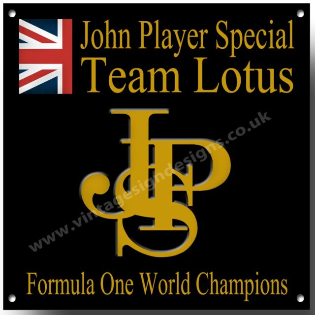 JOHN PLAYER SPECIAL TEAM LOTUS METAL SIGN,FORMULA ONE WORLD CHAMPIONS A3 SQUARE