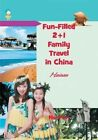 Fun-Filled 2+1 Family Travel in China: Hainan by Hu Fen (Paperback / softback, 2013)