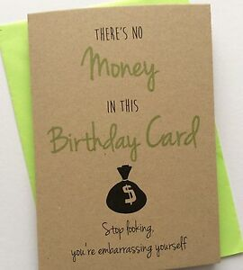 Image Is Loading Personalised Handmade Birthday Card No Money In