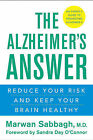 The Alzheimer's Answer: Reduce Your Risk and Keep Your Brain Healthy by Marwan Sabbagh (Hardback, 2008)