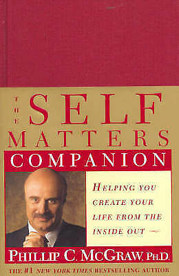1 of 1 - The Self Matters Companion: Helping You Create You Dr. Phil McGraw