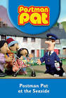 Postman Pat and the Seaside by Egmont UK Ltd (Hardback, 2010)