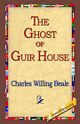 The Ghost of Guir House by Charles Willing (Hardback, 2006)