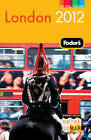 Fodor's London 2012 by Fodor Travel Publications (Paperback, 2011)