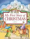 My First Story of Christmas by Tim Dowley (Paperback, 2014)
