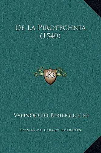 de La Pirotechnia (1540), Like New Used, Free shipping in the US