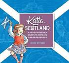 Katie in Scotland by James Mayhew (Paperback, 2014)