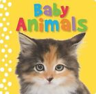Touch and Feel Baby Animals by Sarah Creese (Hardback, 2010)